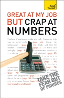 Great at My Job but Crap at Numbers: Teach Yourself, Paperback Book