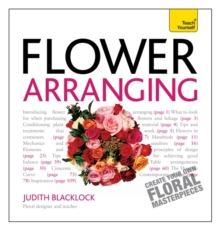 Get Started with Flower Arranging: Teach Yourself, Paperback Book