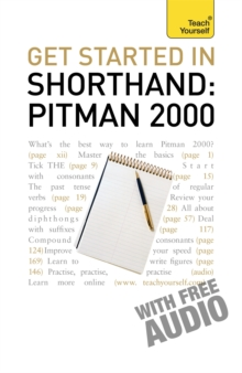 Get Started in Shorthand Pitman 2000: Teach Yourself, Paperback Book