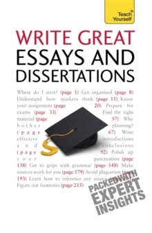 Write Winning Essays and Dissertations: Teach Yourself, Paperback Book