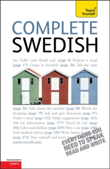 Complete Swedish Beginner to Intermediate Book and Audio Course : Learn to Read, Write, Speak and Understand a New Language with Teach Yourself, Paperback Book