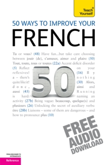 50 Ways to Improve Your French: Teach Yourself, Mixed media product Book