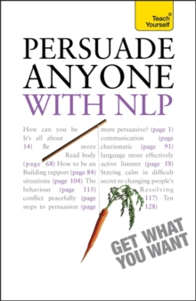 Persuade Anyone with NLP: Teach Yourself, Paperback Book