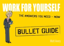 Work for Yourself: Bullet Guides, Paperback Book
