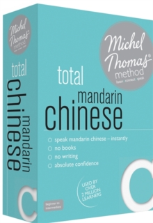 Total Mandarin Chinese Foundation Course: Learn Mandarin Chinese with the Michel Thomas Method, CD-Audio Book