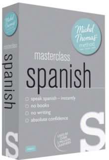 Masterclass Spanish (Learn Spanish with the Michel Thomas Method), CD-Audio Book