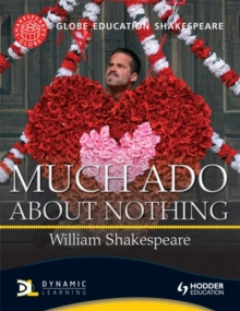 Globe Education Shakespeare: Much Ado About Nothing, Paperback Book