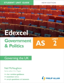 Edexcel as Government & Politics Student Unit Guide: Unit 2 New Edition Governing the UK : Unit 2, Paperback Book