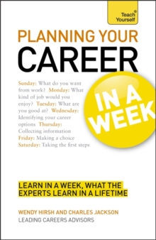 Planning Your Career in a Week: Teach Yourself : Start Your Career Planning in Seven Simple Steps, Paperback Book