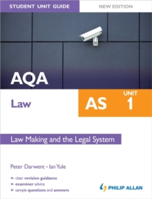 AQA Law AS Student Unit Guide: Unit 1 New Edition Law Making and the Legal System, Paperback Book