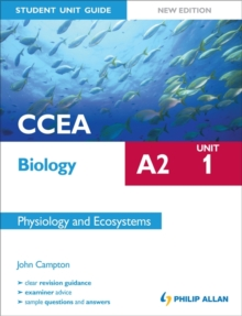 CCEA A2 Biology Student Unit Guide New Edition: Unit 1 Physiology and Ecosystems, Paperback Book