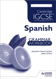 Cambridge IGCSE and Cambridge IGCSE (9-1) Spanish Grammar Workbook, Paperback Book