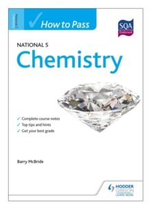 How to Pass National 5 Chemistry, Paperback Book
