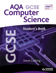 AQA GCSE Computer Science Student's Book
