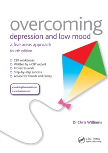 Overcoming Depression and Low Mood : A Five Areas Approach, Paperback Book