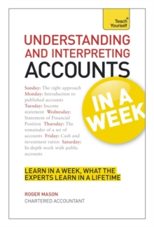 Understanding and Interpreting Accounts in a Week: Teach Yourself, Paperback Book