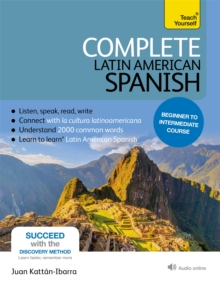 Complete Latin American Spanish Beginner to Intermediate Course : (Book and Audio Support), Mixed media product Book