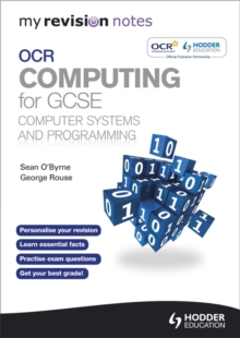 My Revision Notes OCR Computing for GCSE Computer Systems and Programming, Paperback Book