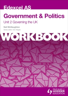 Edexcel AS Government & Politics Unit 2 Workbook: Governing the UK : Workbook Unit 2, Paperback Book