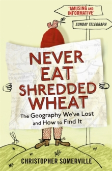Never Eat Shredded Wheat, Paperback Book