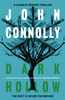 Dark Hollow : A Charlie Parker Thriller: 2, Paperback Book