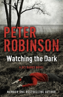 Watching the Dark : DCI Banks 20, Paperback Book