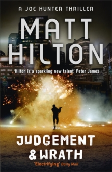 Judgement and Wrath : The Second Joe Hunter Thriller, Paperback Book
