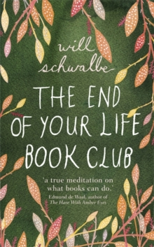 The End of Your Life Book Club, Hardback Book