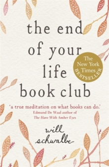 The End of Your Life Book Club, Paperback Book