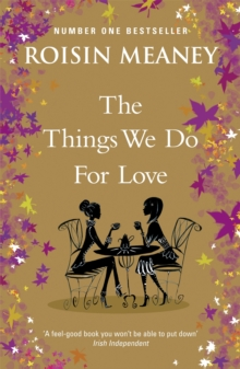 The Things We Do for Love, Paperback Book