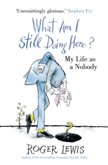 What am I Still Doing Here? : My Life as Me, Paperback Book