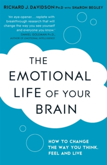 The Emotional Life of Your Brain, Paperback Book