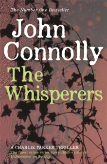 The Whisperers : A Charlie Parker Thriller: 9, Paperback Book