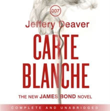 Carte Blanche : The New James Bond Novel, CD-Audio Book