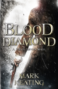Blood Diamond: A Pirate Devlin Novel, Paperback Book