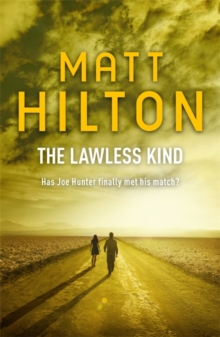 The Lawless Kind : The Ninth Joe Hunter Thriller, Paperback Book