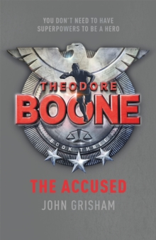 Theodore Boone: The Accused, Paperback Book