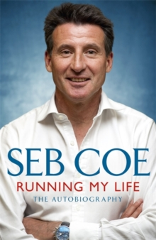 Running My Life - The Autobiography, Paperback Book