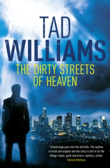 The Dirty Streets of Heaven, Paperback Book