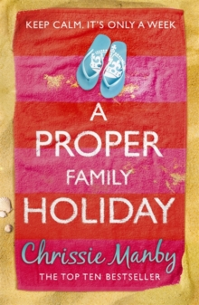 A Proper Family Holiday, Paperback Book