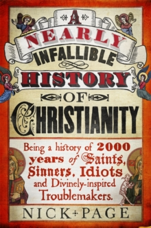 A Nearly Infallible History of Christianity, Paperback Book