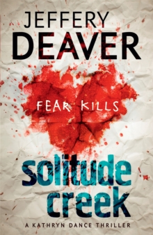 Solitude Creek : Fear Kills, Paperback Book