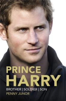 Prince Harry : Brother, Soldier, Son, Hardback Book