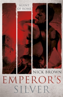 The Emperor's Silver : Agent of Rome 5, Paperback Book