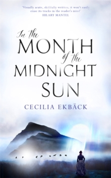 In the Month of the Midnight Sun, Hardback Book