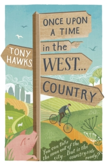 Once Upon a Time in the West...Country, Paperback Book