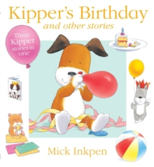 Kipper's Birthday : and Other Stories, Paperback Book
