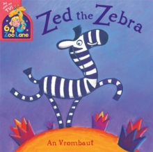Zed the Zebra, Paperback Book