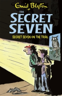 Secret Seven On The Trail : Book 4, Paperback Book