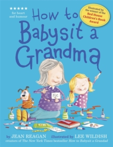 How to Babysit a Grandma, Hardback Book